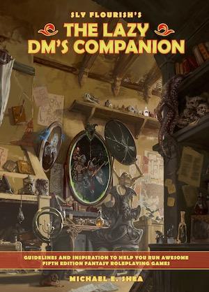 The Lazy DM's Companion. Coming Soon!